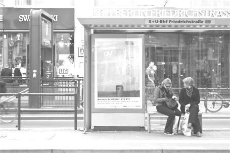 BYE BYE Plakat / Friedrichstraße (Berlin)